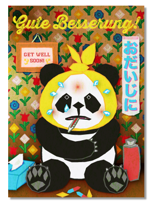 "illustrated postcard design with a panda that has a bad cold, some medicine, and the title ""Gute Besserung!"", ""get well soon"" ""おだいじに"""